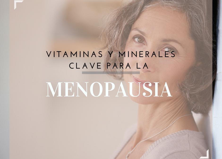 Vitaminas y Minerales Clave para la Menopausia